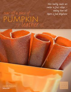 [ Recipe: Pumpkin Leather ] ~ from Monterey Bay Spice Co Homemade Fruit Leather, Fruit Leather Recipe, Raw Food Recipes, Jar Recipes, Freezer Recipes, Freezer Cooking, Drink Recipes, Cooking Tips, Healthy Candy