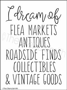 I dream of stencil flea markets antiques roadside finds collectibles vintage goods junker junking – Susan Dreyer – Thrift Store Crafts Antique Quotes, Vintage Quotes, Vintage Soul, Great Quotes, Me Quotes, Inspirational Quotes, Typed Quotes, Crazy Quotes, Qoutes