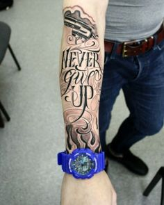 """Never Give Up"" #tattoo"