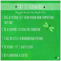 Pay It Forward Quotes Best Be Thankful And Pay It Forward Live Life To The Fullest .