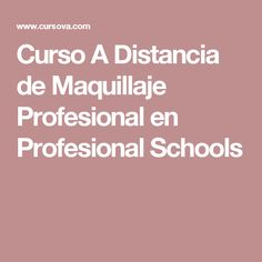 Curso A Distancia de Maquillaje Profesional en Profesional Schools