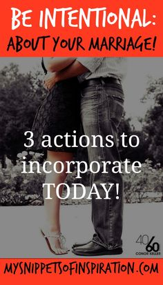 Don't despair if your marriage needs work! Here's 3 things you can do today that will improve it!