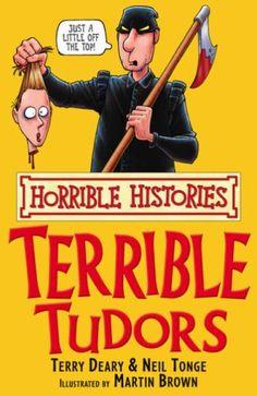 The Terrible Tudors (Horrible Histories) by Terry Deary http://www.amazon.co.uk/dp/0439944058/ref=cm_sw_r_pi_dp_HZwPub0JRK4T9