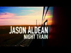 Jason Aldean - Night Train (lyric video) co-written by Neil Thrasher and produced by Michael Knox (peermusic publishing)