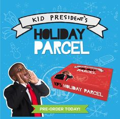 Kid President's Holiday Parcel