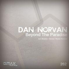 Dan Norvan - Beyond the Paradise (Breekler Remix) - #BeyondtheParadise #Beyond #Paradise #Beekler #...