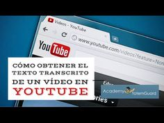 Cómo obtener el texto transcrito de un vídeo en Youtube | Recursos TIC para profesores