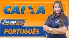 Concurso Caixa Econômica Federal - Aula 03 - Português