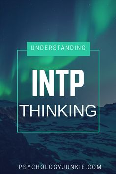 INTP Thinking and Intuition