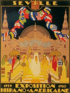 Poster of Iberoamerican Exhibition of Sevilla // Gustavo Bacarisas Retro Poster, Poster On, Poster Prints, Countries And Flags, Exhibition Poster, World's Fair, Retro Art, Vintage Travel Posters, Illustrations And Posters