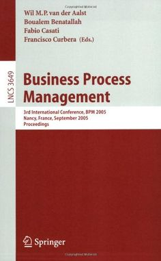 Business Process Management: 3rd International « Library User Group