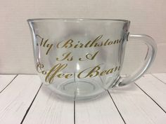 A personal favorite from my Etsy shop https://www.etsy.com/listing/540264230/my-birthstone-is-a-coffee-bean-clear