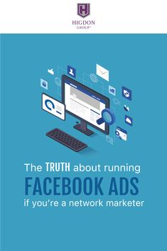 The Truth About Running Facebook Ads If You're A Network Marketer. Are you in Network Marketing and curious about running facebook ads? Before you run facebook ads, you'll want to see this. Here I share the truth about running ads as a Network Marketer and the MOST important factors when looking at advertising. via @rayhigdon #networkmarketing #entrepreneur #homebusiness #teambuilding #prospecting  #leadership