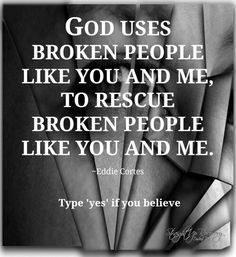 God uses broken people