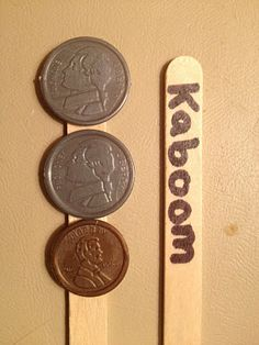 "money game - Hot glue some coins to about 20 popsicle sticks. Write ""Kaboom"" on about 5 sticks. Kids play in groups of 2-4. When it's your turn, you pull out a stick. You add the coin values and tell the amount. If your partner or group members agree with you, you get to keep the stick. If you pull a Kaboom stick you have to put all of your sticks back in the cup."