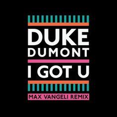 #housemusic I Got U (Max Vangeli Remix): Max Vangeli takes on Duke Dumont's Grammy nominated 'I Got U', and he certainly has not…