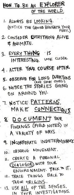 These are all lovely things to do, and I don't think I do them nearly often enough.  Adventure is out there!