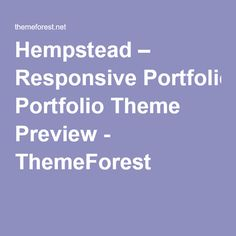 Hempstead – Responsive Portfolio Theme Preview - ThemeForest