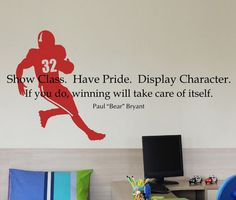 For my son Nicholas; avid athlete, sports enthusiast, scholar AND gentleman. love this quote