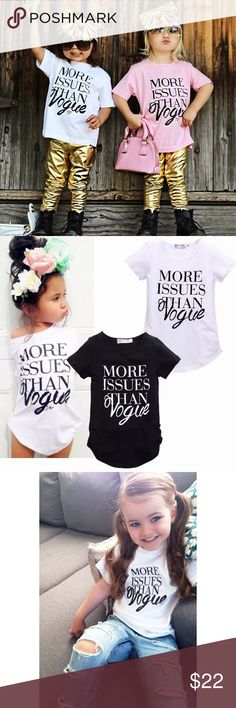 Kid's T-Shirt NWT More Issues Than Vogue statement t-shirt. Brand new! Available in 2 colors. 100% Cotton // not wild fox just listed for exposure Wildfox Shirts & Tops Tees - Short Sleeve