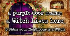Have you always been living together with old witches? Have you ever wondered what if you are not the only witch in town? 5 signs my neighbour is a Witch