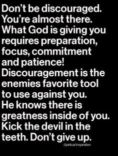 """Don't be discouraged. What God is giving you requires preparation, focus, commitment and patience. Its a long road but faith will pull me through. Bible Quotes, Bible Verses, Me Quotes, Scriptures, Gods Will Quotes, The Words, Quotes About God, Quotes To Live By, Quotes About Having Faith"