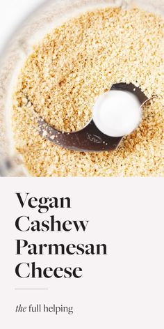 Vegan cashew parmesan cheese is the ultimate savory, salty, wholesome topping for pasta, salads, grain bowls, and more! Only 4 ingredients and so easy to make. #vegan #plantbased Recipes With Parmesan Cheese, Cashew Cheese, Vegan Cheese, Vegan Gluten Free, Vegan Vegetarian, Grain Bowl, Homemade Dressing, Raw Cashews, Vegan Protein