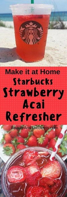 DIY - Starbucks Strawberry Acai Refresher recipe • Beauty and the Beets