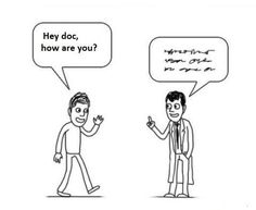 Doctors...True that!