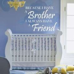 having a brother quotes | FRIEND WALL QUOTES, QUOTES, WALL ART, WALL DECOR, EXPRESSIONS, WALL