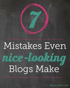 7 mistakes even nice-looking blogs make (from the author of Blog Design for Dummies)