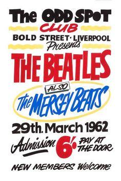 The Beatles at The Odd Spot Liverpool Concert Poster 1962 Beatles Poster, Beatles Love, Rock Posters, Music Posters, Band Posters, Liverpool History, Liverpool Town, English Posters, John Lennon Paul Mccartney