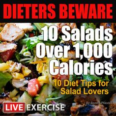 Dieters Beware: 10 High Calorie Salads!!!!  #liveexercise #cooking #recipes