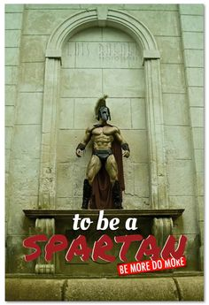 to be a SPARTAN