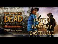 THE WALKING DEAD SEASON TWO EPISODIO 4 WALKTHROUGH - PARTE 4 FINAL PC ES...