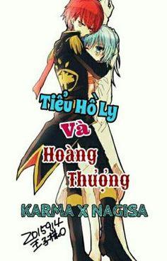 • Tên truyện : Tiểu Hồ Ly và Hoàng Thượng • Couple : Karma x Nagisa •… #lãngmạn # Lãng mạn # amreading # books # wattpad