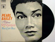 Pearl Bailey All About Good Little Girls and Bad Little Boys