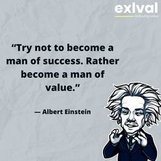 Brilliant people always talks about Value. Brilliant Legacy, Einstein Quotes, Albert Einstein, Digital Marketing, How To Become, Success, Posts, Memes, People