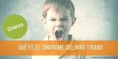 El síndrome del emperador o del niño tirano es algo muy común hoy en día. Sucede por no poner límites. Descubre si tu hijo es tirano y como resolverlo.