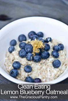 Clean Eating Lemon Blueberry Oatmeal
