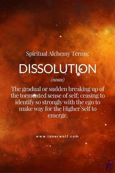 DISSOLUTION: Stage 2 of Spiritual Alchemy yes, okay basically going backward, and this by far explains what actually occurs verbatim. no shit. if another wades thru BS hey, ill take it Spiritual Enlightenment, Spiritual Growth, Spiritual Awakening, Spiritual Quotes, Awakening Quotes, Spiritual Power, Spiritual Healer, Healing Quotes, C G Jung