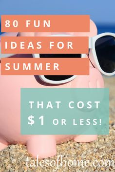 Discover 80 ideas for fun activities that cost $1 or less! talesofhome.com