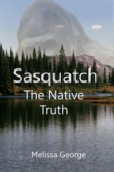 A Native American tells her horrifying story of growing up around the Kecleh-Kudleh. On a rural farm, in the mountains, she and her sister are constantly stalked by the Kecleh-Kudleh Melissa George, Bigfoot Sightings, Bigfoot Sasquatch, Flying Dutchman, Mothman, Beneath The Surface, Cryptozoology, Native American History, American Indians