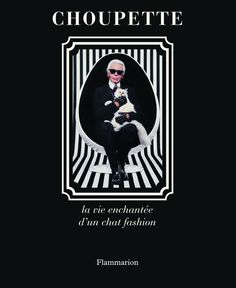 Amazon.fr - Choupette la Vie Enchantée d'un Chat Fashion - Karl Lagerfeld, Patrick Mauriès, Jean-Christophe Napias - Livres