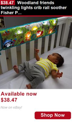 Crib Toys: Woodland Friends Twinkling Lights Crib Rail Soother Fisher Price BUY IT NOW ONLY: $38.47