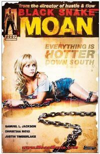 Black Snake Moan retro B movie poster - collected for www.thecautioustrain.blogspot.com