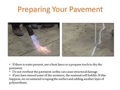 Clean and dry your pavement before applying Roklin's products.