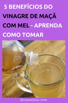 Vinagre de Maçã com Mel - Como Tomar Natural Remedies, Health, Food, Vinegar And Honey, Home Remedies For Earache, Cholesterol, Natural Medicine, Drinks, Diets