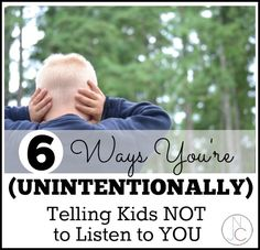 6 Ways You're (unintentionally) Telling Kids Not to Listen to You. (I already know these things but I often forget to implement them in the moment! made me think of P and H. Parenting Articles, Kids And Parenting, Parenting Hacks, Good Listener, Kids Behavior, Babywearing, My Children, Helping Children, Help Kids