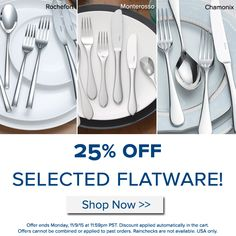 Selected flatware is 25% off this weekend! Details in the image. USA only. Happy shopping! http://noritakechina.com/selected-flatware.html